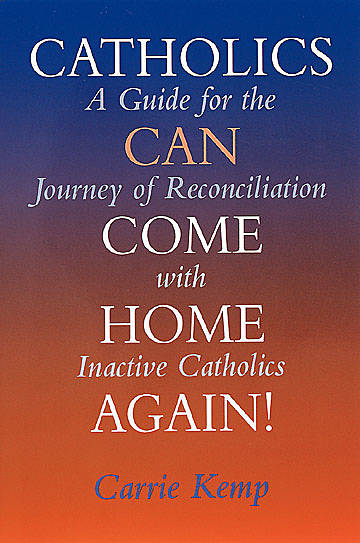 Catholics Can Come Home Again