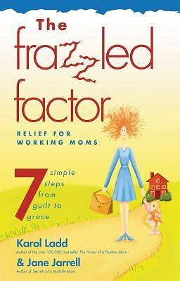 The Frazzled Factor
