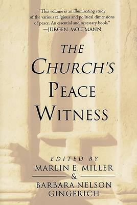 The Churchs Peace Witness