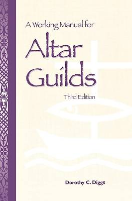 A Working Manual for Altar Guilds [ePub Ebook]