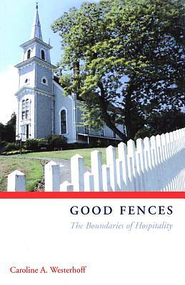 Good Fences - eBook [ePub]