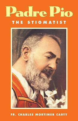 Padre Pio-The Stigmatist