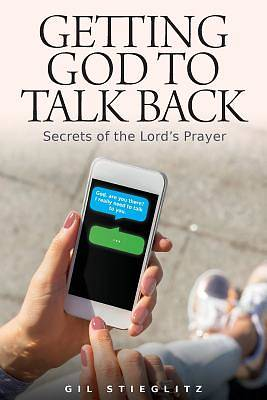 Getting God to Talk Back