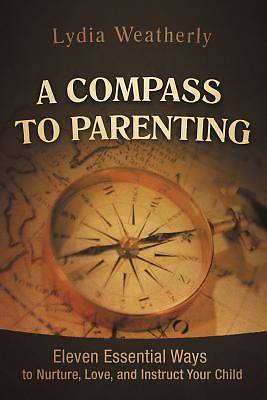 A Compass to Parenting