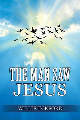 Picture of The Man Saw Jesus