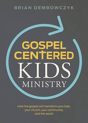 Picture of Gospel-Centered Kids Ministry