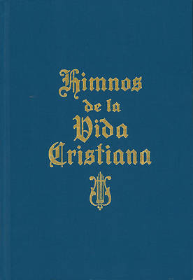 Himnos de La Vida Cristiana (with Music)