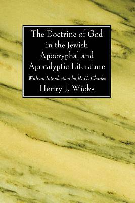 Picture of The Doctrine of God in the Jewish Apocryphal and Apocalyptic Literature