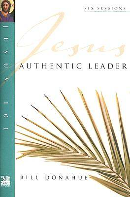 Picture of Jesus 101 Authentic Leader
