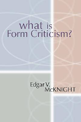 What is Form Criticism?