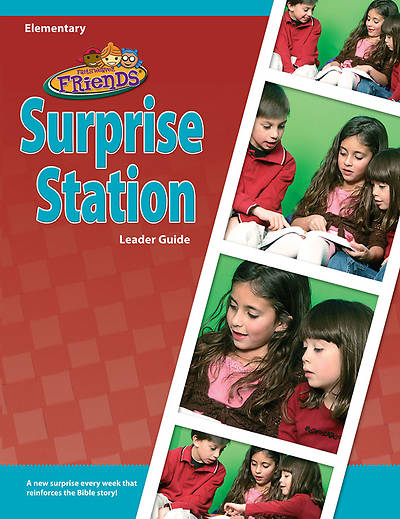 Groups Faithweaver Friends Surprise Station Leader Guide Winter 2012-13