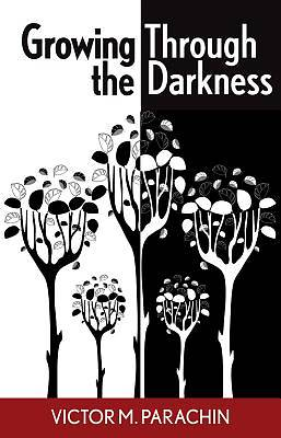 Growing Through the Darkness