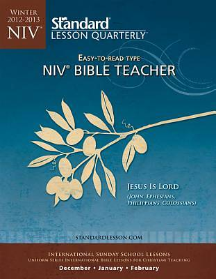 Standard Lesson Quarterly NIV Adult Bible Teacher Book Winter 2012-13