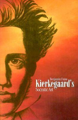 Kierkegaards Socratic Art
