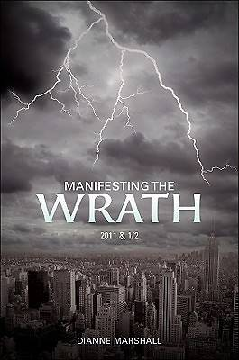 Manifesting the Wrath