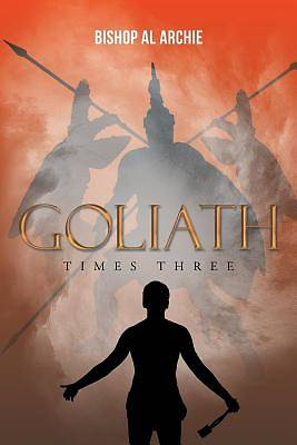 Picture of Goliath Times Three