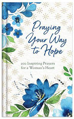 Picture of Praying Your Way to Hope