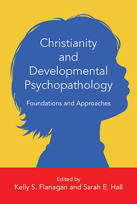 Christianity and Developmental Psychopathology