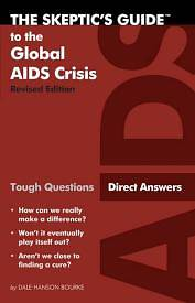 Picture of The Skeptic's Guide to the Global AIDS Crisis
