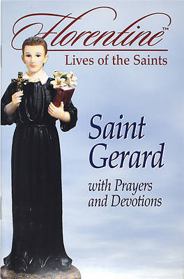 Saint Gerard with Prayers and Devotions