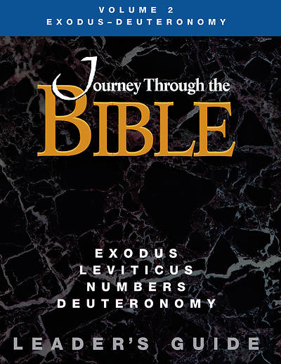 Picture of Journey Through the Bible Volume 2: Exodus - Deuteronomy Leader's Guide