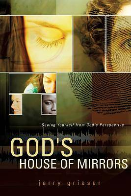 Gods House of Mirrors
