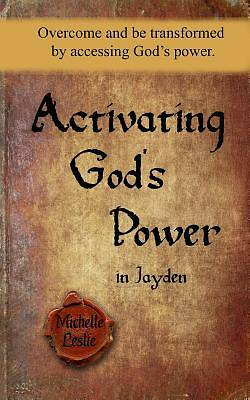 Picture of Activating God's Power in Jayden (Masculine Version)