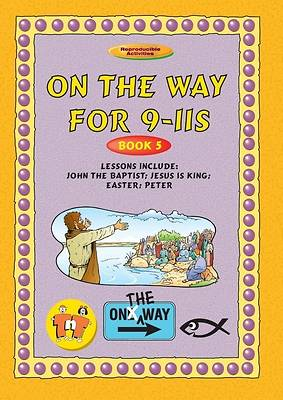 On the Way 9-11s (Book 5)
