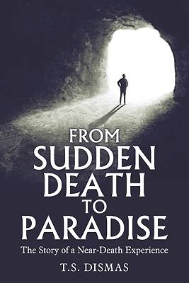 From Sudden Death to Paradise