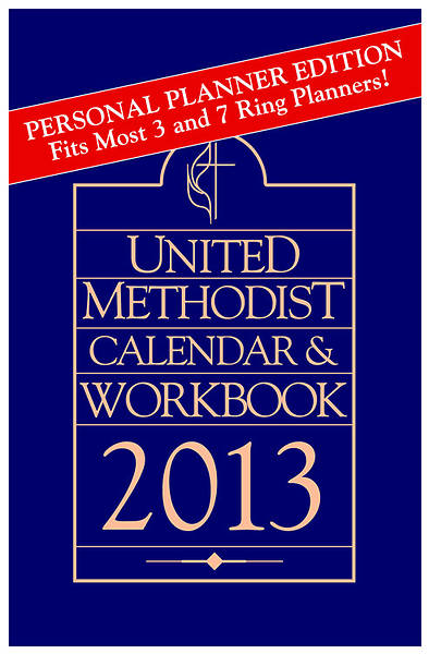 United Methodist Calendar and Workbook 2013: Personal Planner Edition