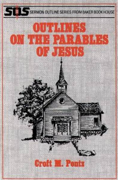 Outlines on the Parables of Jesus [ePub Ebook]