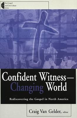 Confident Witness--Changing World