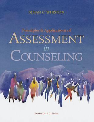 Principles and Applications of Assessment in Counseling 4th Edition