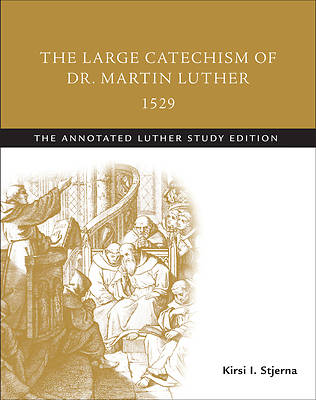 Picture of The Large Catechism of Dr. Martin Luther, 1529