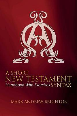 A Short New Testament Syntax