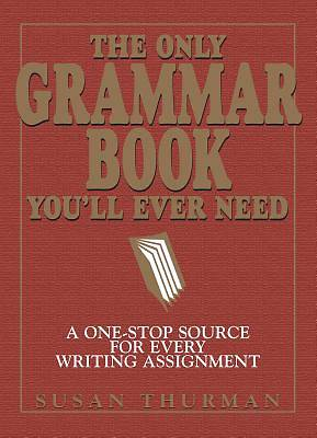 The Only Grammar Book Youll Ever Need