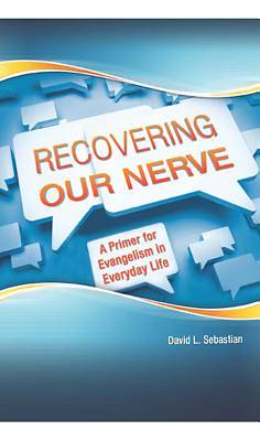 Recovering Our Nerve