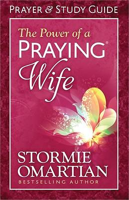 The Power of a Praying? Wife Prayer and Study Guide