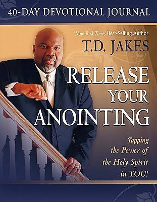 Release Your Anointing Study Guide