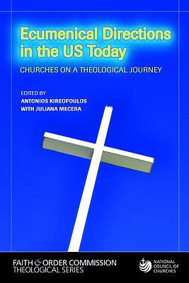 Ecumenical Directions in the United States Today