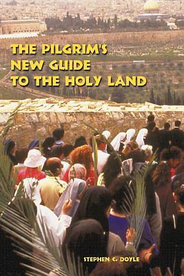 Picture of The Pilgrim's New Guide to the Holy Land