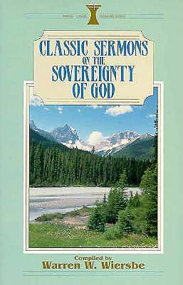 Classic Sermons on the Sovereignty of God