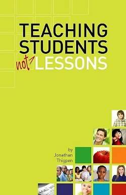 Teaching Students Not Lessons