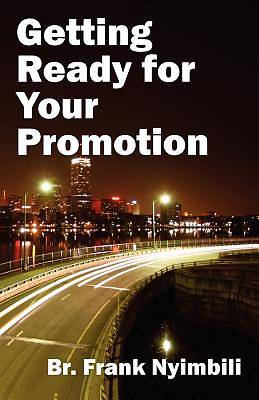Getting Ready for Your Promotion