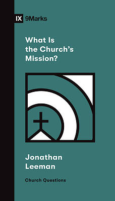 Picture of What Is the Church's Mission?