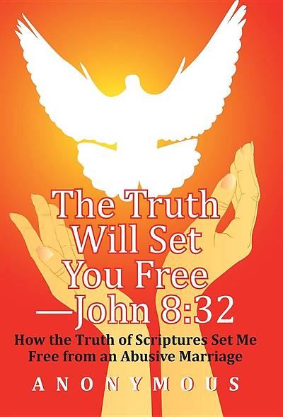 The Truth Will Set You Free -John 8