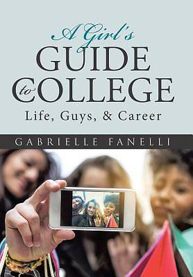 Picture of A Girl's Guide to College