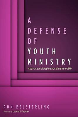 Picture of A Defense of Youth Ministry