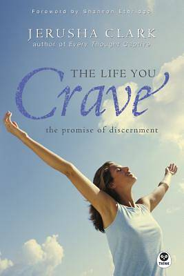 The Life You Crave