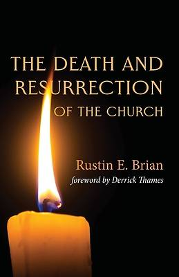 Picture of The Death and Resurrection of the Church